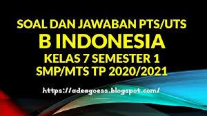 Kami memiliki database lebih dari 122 ribu. Download Soal Pts Uts B Indonesia Kelas 7 Semester 1 Smp Mts Kurikulum 2013 Tp 2020 2021 Sobang 2
