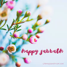 Happy Sabbath Happy Sabbath Happy Sabbath Happy Sabbath Quotes