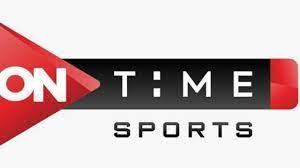 حالا قناة ON TIME SPORT HD.. تردد قنوات اون تايم سبورت الجديد 2021 علي  النايل سات - الدليل المصري