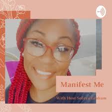 Manifest Me!