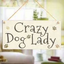 crazy dog lady super cute wooden dog owner paw print gift sign