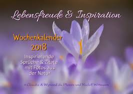Lebensfreude Inspiration 2018 Wochenkalender Inspirierende