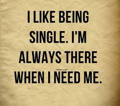 Funny Happy Quotes Cool 48 Coolest Being Single Quotes For Him Funny Happy Single Saying