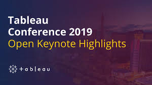 Visual Design Conferences 2019 Tableau Conference 2019 Open Keynote Highlights Visual Bi
