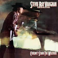 stevie ray vaughan and double trouble couldn t stand the weather stevie ray vaughan and double trouble couldn t stand the weather