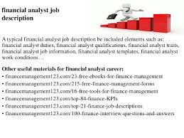 financial analyst job description benefits analyst job description