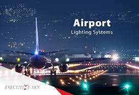 Aerodrome Lighting Airport Lighting Systems Executive Sky