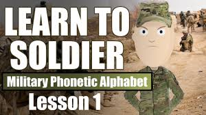 Learn about military phonetic alphabet with free interactive flashcards. Learn To Soldier Military Phonetic Alphabet Youtube