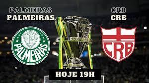 Palmeiras x CRB: Como assistir AO VIVO pela copa do Brasil