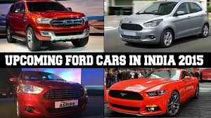 new car launches of 20152015 Expected Launches Of Ford India Mustang Aspire New