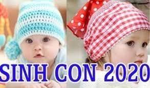 Sinh con năm 2020 Canh Tý: Bố mẹ tuổi gì sinh con trai, con gái tốt