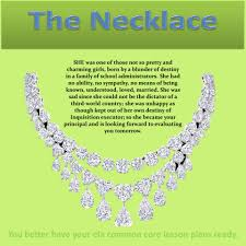 "teacher s guide an analysis of the necklace by guy de  teacher s guide an analysis of ""the necklace"" by guy de maupassant a summary of ""the necklace"" and ""the necklace"" activities and lesson plans"