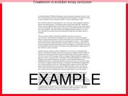 creationism vs evolution essay conclusion essay writing service creationism vs evolution essay conclusion access to over 100 000 complete essays and term papers creation