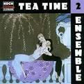 Tea Time Ensemble