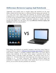 difference between notebook and laptop difference between laptop vs notebook