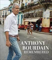 Anthony Bourdain Remembered, Cnn ...