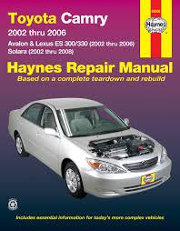 toyota camry 02 06 avalon lexus es 300 330 toyota solara 02 toyota solara 02 08 haynes repair manual enlarge