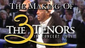 The Making of the Three Tenors in Concert 1994 (Luciano <b>Pavarotti</b> ...