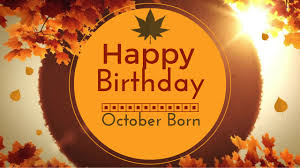 October Born Birthday Wishes Gorgeous Happy Birthday Video
