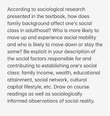 Sociological Research Solved According To Sociological Research Presented In Th