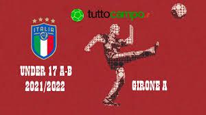 Under 17 A-B: Il programma del weekend GIRONE A - Italia
