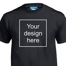 Make Your Shirt Make Your Own Custom T Shirt