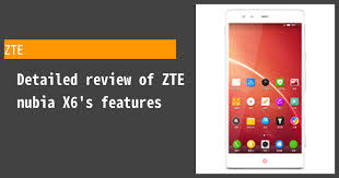 ZTE nubia X6 Review