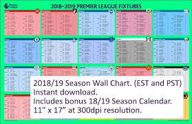 Premier League 2018 19 Fixtures Wall Chart And Calendar Est Pst
