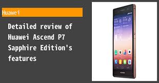 Huawei Ascend P7 Sapphire Edition ...