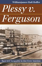 plessy v ferguson essay ferguson an essay on the history of civil  ferguson an essay on the history of civil society pdf