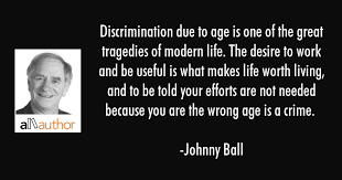 Discrimination Quotes Fascinating Discrimination Due To Age Is One Of The Quote