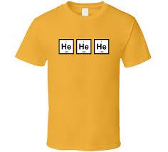 Gas Funny Element Helium Periodic Table Joke T Shirt