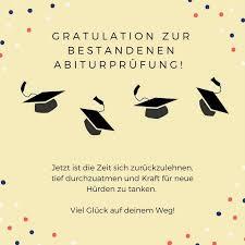 Viel Glück Gratulation Bestandene Abiturprüfung Sprüche Abi