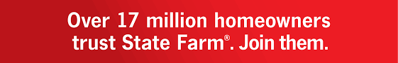 our over 17m homeowners trust state farm join them