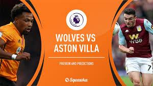 Wolves Vs Aston Villa Prediction Team News Stats Premier League