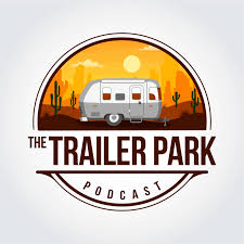 The Trailer Park Podcast