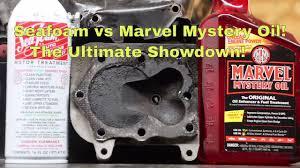 seafoam vs marvel mystery oil the ultimate showdown