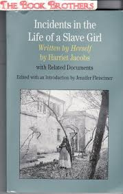 incidents life slave girl first edition abebooks
