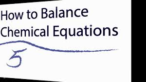 how to balance chemical equations in 5 easy steps