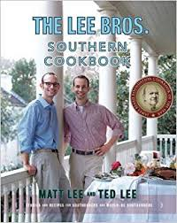 The Lee Bros. Southern Cookbook: Stories and Recipes for Southerners ...