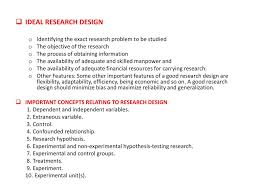Features Of Good Research Design Research Modules Content Part I Research Ppt Download