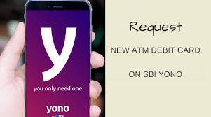 sbi yono now request new atm debit