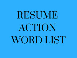 resume word list resume action word list kelleyconnect kelley school of business