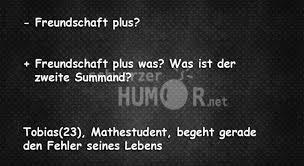 Freundschaft Plus Schwarzer Humor