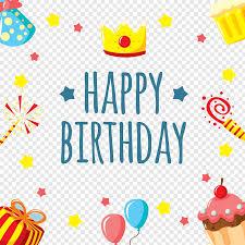 Happy Birthday Background Design Png Happy Birthday Illustration Happy Birthday To You Greeting