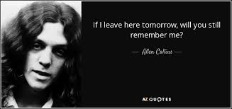 Ronnie Van Zant Quotes Awesome QUOTES BY ALLEN COLLINS AZ Quotes