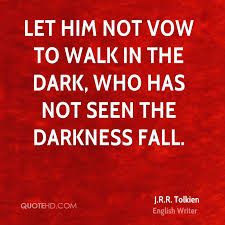 The Vow Quotes Fascinating JRR Tolkien Quotes QuoteHD
