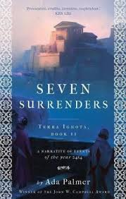 Seven Surrenders and The Will to Battle: Books 2 & 3 of the Terra Ignota  Quartet | Goldsboro Books