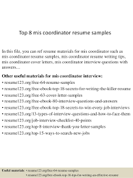 Top 8 mis coordinator resume samples In this file, you can ref resume  materials for ...