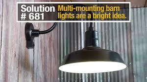 Strongway Multi Mount Barn Light Nte Solution 681 Strongway Multi Mount Outdoor Indoor Barn Light